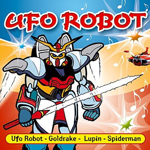 UFO Robot,Goldrake,Lupin...E Tanti Altri
