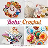 Boho Crochet: 30 Gloriously Colourful Projects Inspired by Traditional Folk Style by Marinke Slump (2015-03-05)