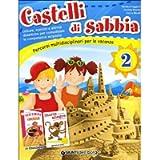 CASTELLI DI SABBIA 2 ED.2013: Vol. 2