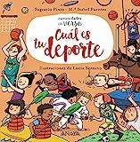 Cuál es tu deporte (Primeros Lectores (1-5 Años) - Curiosidades En Verso)