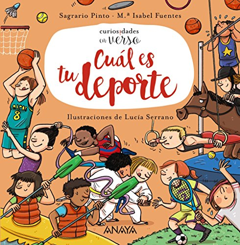 Cuál es tu deporte (Primeros Lectores (1-5 Años) - Curiosidades En Verso) por Sagrario Pinto
