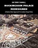 Buckingham Palace Redesigned: A Radical New Approach to London's Royal Parks