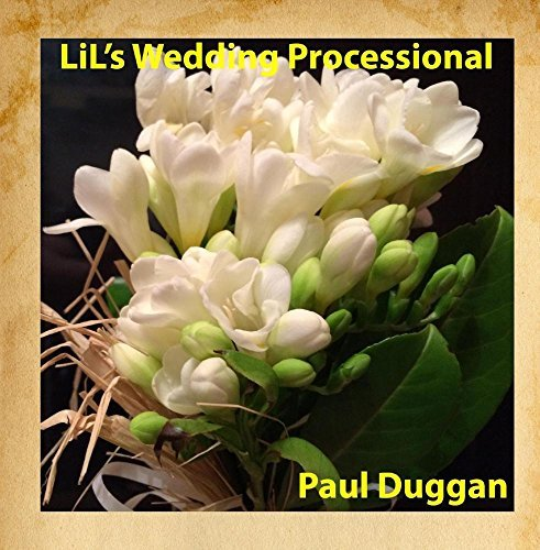 LiL's Wedding Processional by Paul Duggan Low-voltage-audio