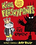 King Flashypants and the Evil Emperor...