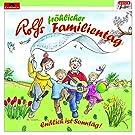 Rolf Fröhlicher Familientag