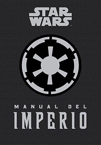 Manual del Imperio (SW Ilustrados) por Daniel Wallace