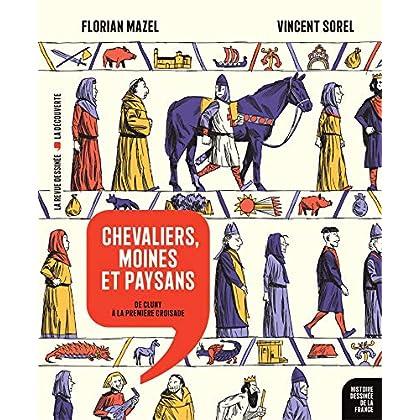 Histoire dessinée de la France - Tome 6 - Chevaliers, moines et paysans