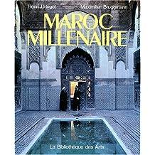 Maroc Millenaire (L'ame des peuples)