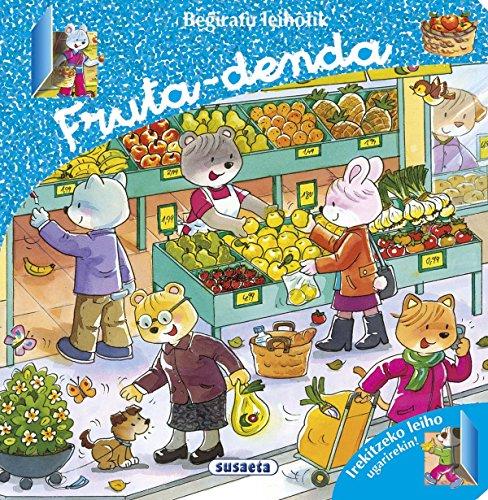 Fruta-denda (Begiratu leihotik) por Susaeta Ediciones S A