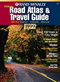 Road Atlas and Travel Guide 1999: United States - Canada - Mexico (Rand Mcnally Road Atlas Deluxe Midsize)