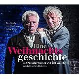 Eine Weihnachtsgeschichte mit Miroslav Nemec und Udo Wachtveitl nach Charles Dickens: Ein Märchen mit Musik von Libor Síma