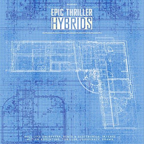 Epic Thriller Hybrids