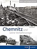 Geschenkideen Chemnitz und seine Verkehrswege