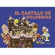 El castillo de golosinas (Una aventura interactiva)
