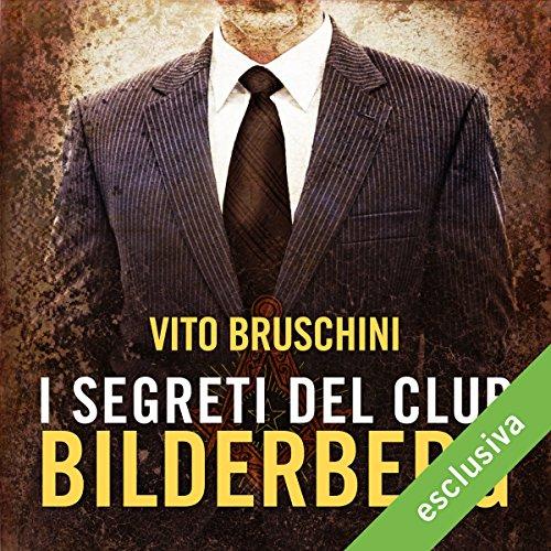 I segreti del club Bilderberg  Audiolibri