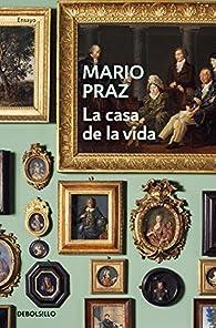 La casa de la vida par Mario Praz