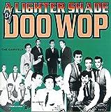 Lighter Shade of Doowop