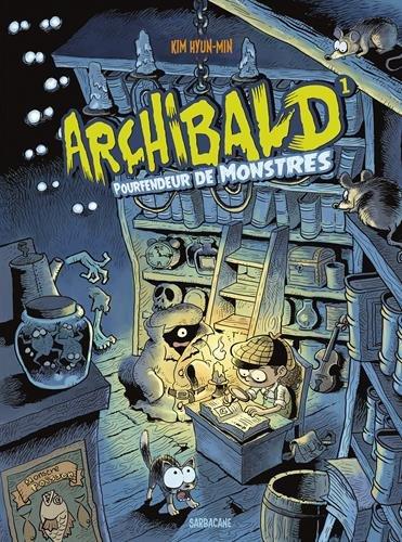 Archibald (1) : Pourfendeur de monstres