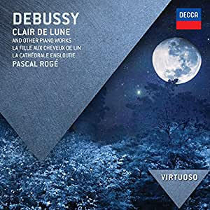 Debussy: Clair de Lune & Other Piano Works