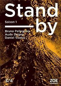 Stand-by - Saison 1, Tome 3 par Aude Seigne