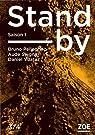 Stand-by - Saison 1, Tome 3 par Seigne