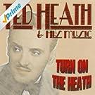 Turn on the Heath