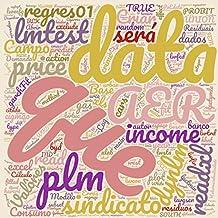 Econometria por Exemplos Utilizando o Pacote Estatístico R: Através dos Exemplos do Livro: Econometrics, de Badi H. Baltagi (Portuguese Edition)