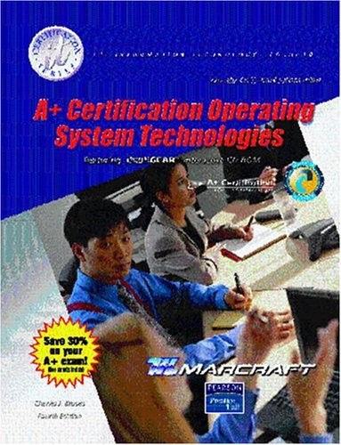 A+ Certification: Operating System Technologies (Text & Lab Manual): Text and Lab Manual por Charles J. Brooks