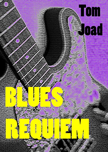 Blues Requiem par  Tom Joad