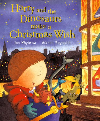 Harry and the dinosaurs and the Christmas wish