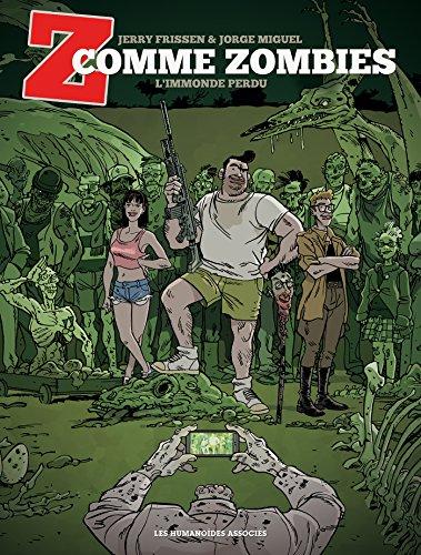 Z comme Zombies T02: L'immonde Perdu