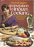 An Invitation to Indian Cooking by Madhur Jaffrey (1973-04-12)