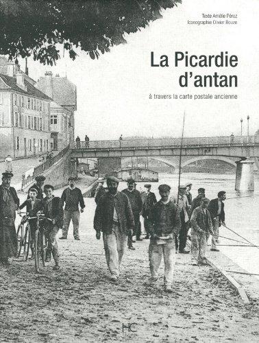 La Picardie d'antan