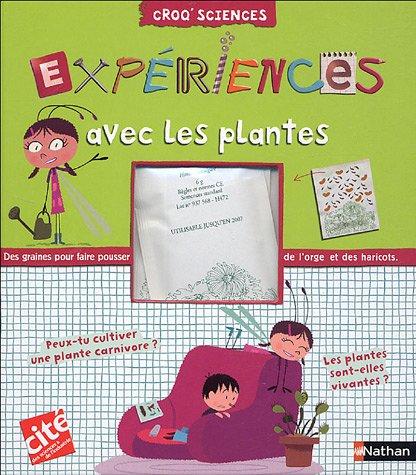 Expériences avec les plantes par Delphine Grinberg