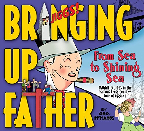 Bringing Up Father: From Sea to Shining Sea por George McManus