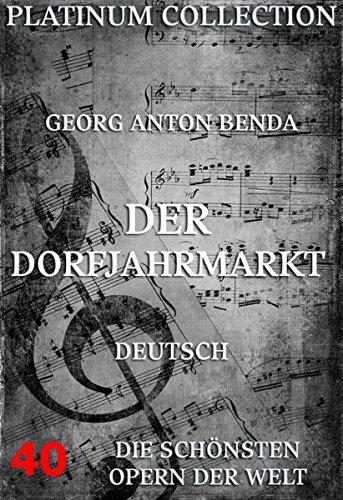 Der Dorfjahrmarkt: Die  Opern der Welt