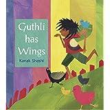 Guthli Has Wings