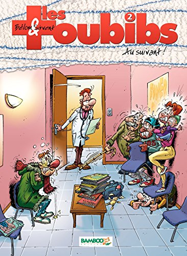 Les Toubibs - 2 - Au suivant ! par Belom