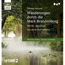 Wanderungen durch die Mark Brandenburg – Teil III: Spreeland: Lesung mit Gert Westphal (1 mp3-CD)