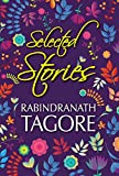 Selected Stories of Rabindranath Tagore (General Press)