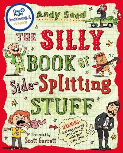 The Silly Book of Side-Splitting Stuff by Andy Seed (2014-05-08)