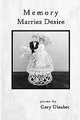 Memory Marries Desire Paperback