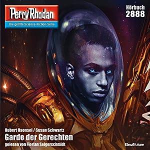 Hubert Haensel / Susan Schwartz - Garde der Gerechten (Perry Rhodan 2888)