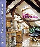 Recettes d'architecte - Les combles...