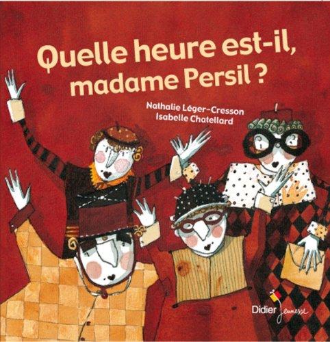 quelle-heure-est-il-madame-persil