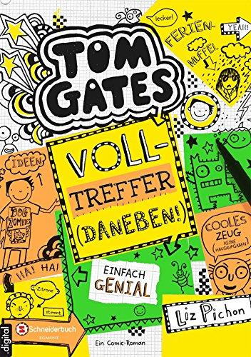 Tom Gates, Band 10: Volltreffer - daneben! (Jugendliche Zelte Für)