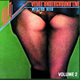1969: Velvet Underground Live with Lou Reed Vol. 2 (Live)