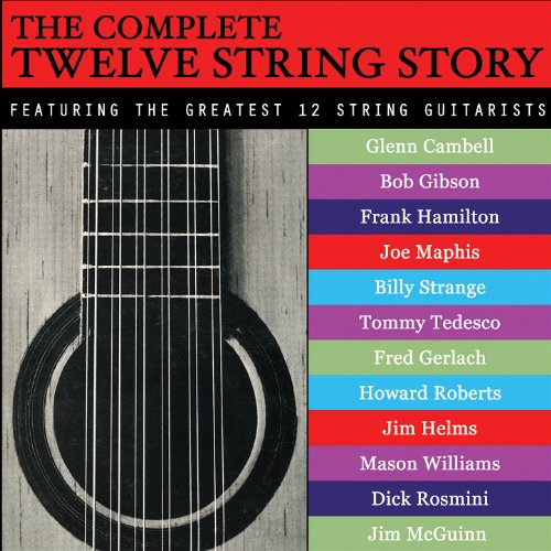 The Complete Twelve String Story
