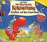 Der kleine Drache Kokosnuss - Schulfest auf dem Feuerfelsen: Hörspiel (Die Abenteuer des kleinen Drachen Kokosnuss, Band 5)