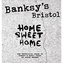 BANSKYS BRISTOL HOME SWEET HOME HC